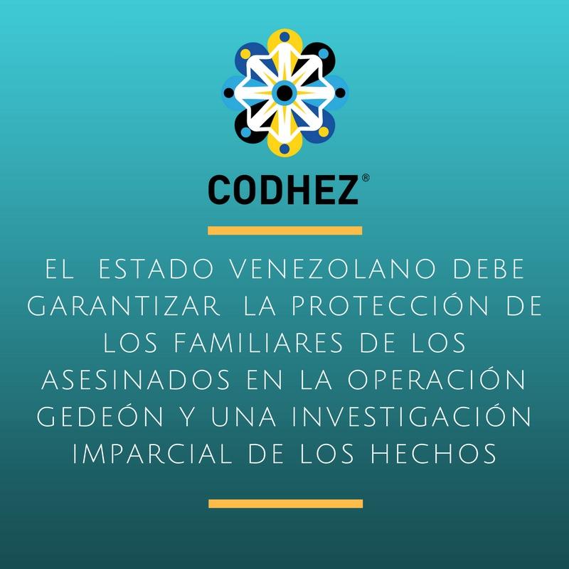 El  Estado venezolano debe garantizar  la protección de los familiares de los asesinados en la Operación Gedeón y una investigación imparcial de los hechos