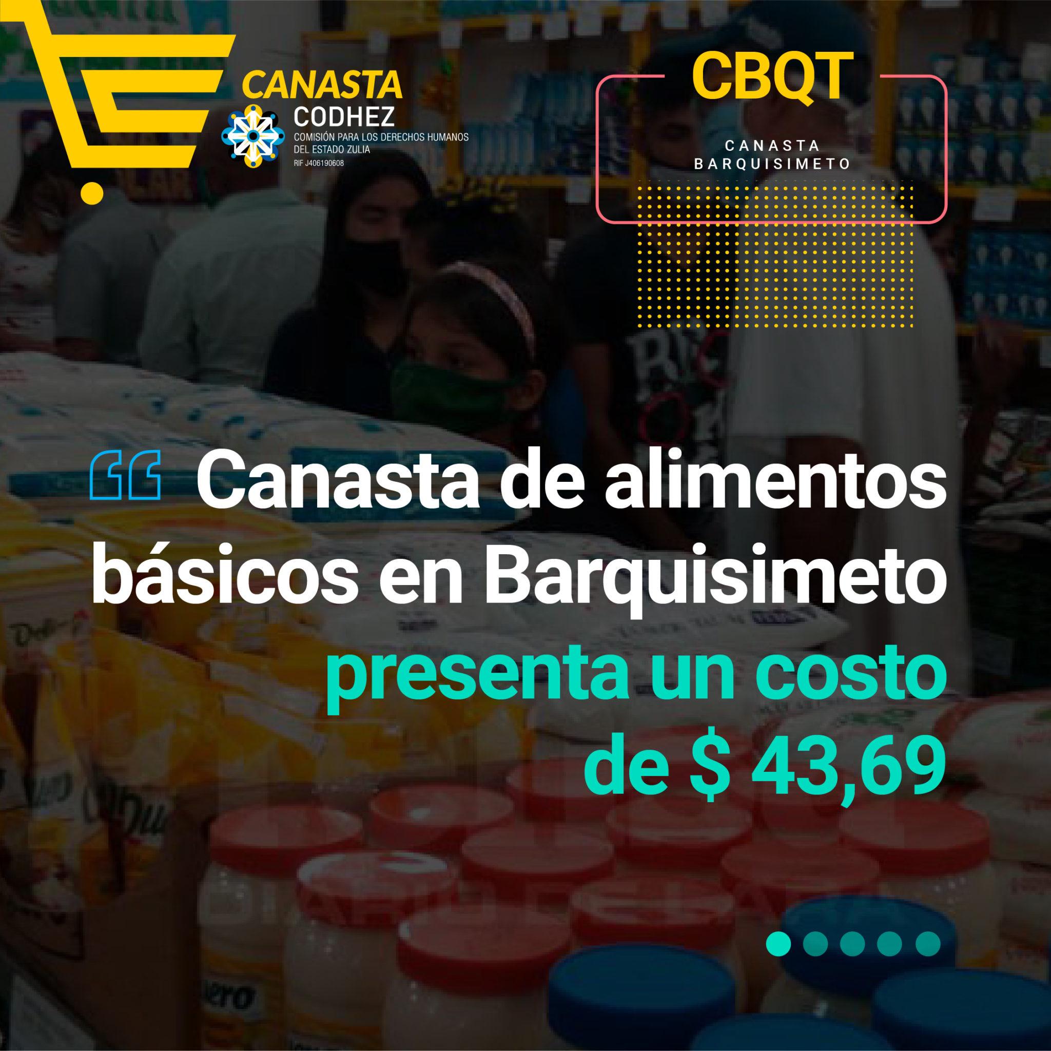 Canasta de alimentos básicos en Barquisimeto registra un costo de $43,69 para el cierre de mayo