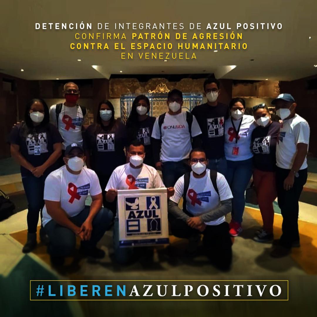 Detención de integrantes de la ONG Azul Positivo confirma patrón de agresión contra el espacio humanitario en Venezuela